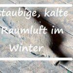 Kalte Jahreszeit – Luftfeuchtigkeit tut not